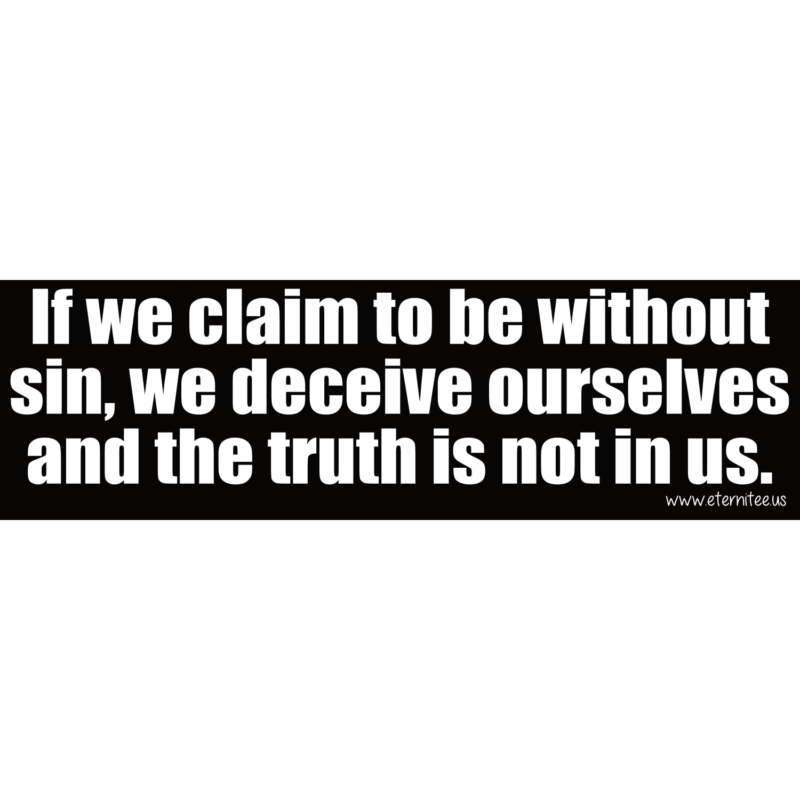 If We Claim To Be Without Sin
