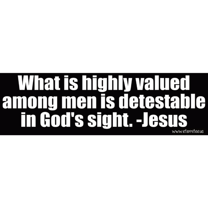 What Is Highly Valued Among Men