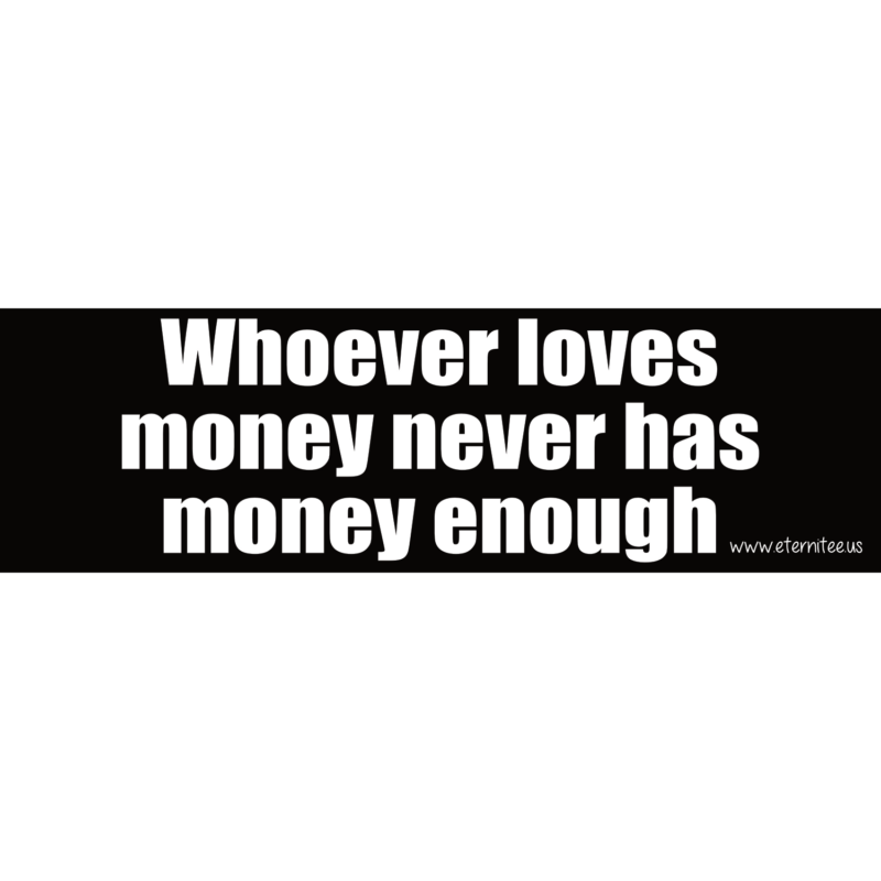 Whoever Loves Money